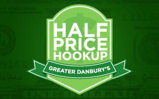 Half price hook up danbury ct